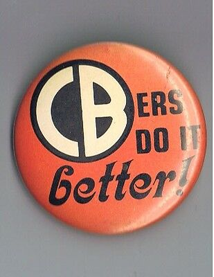 "Vintage 1976 CBers Do It Better 2.25"" Pinback Button Advertising Radio Truckers"