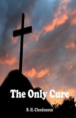 The Only Cure