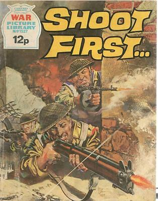 1978 1527 31670 War Picture Library  SHOOT FIRST ...