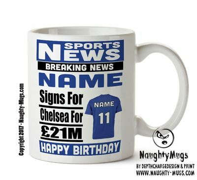chelsea signs for football mug personalised birthday age and name