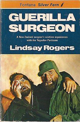 Guerilla Surgeon by Lindsay Rogers