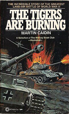 The Tigers are Burning by Martin Caiden (KURSK)