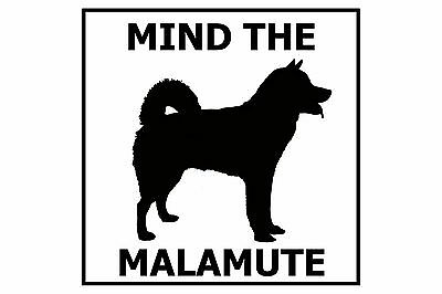 Mind the Alaskan Malamute - Gate/Door Ceramic Tile Sign