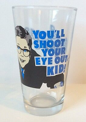 """A CHRISTMAS STORY Pint Glass~""""YOU'LL SHOOT YOUR EYE OUT KID!"""""""