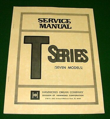 Service Repair Manual for Hammond Organ T-100, T-200 200-1 2 T-262, T-300, T-400