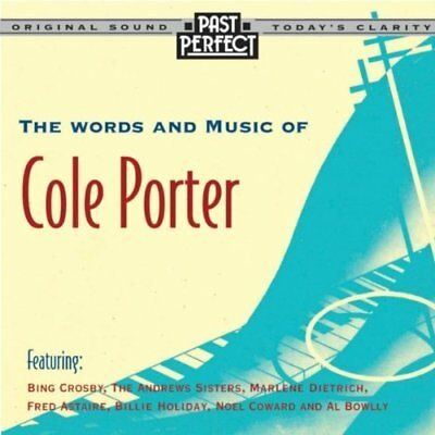 Past Perfect The Words and Music of Cole Porter
