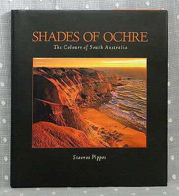 Shades of Ochre - The Colours of South Australia by Stavro Pippos