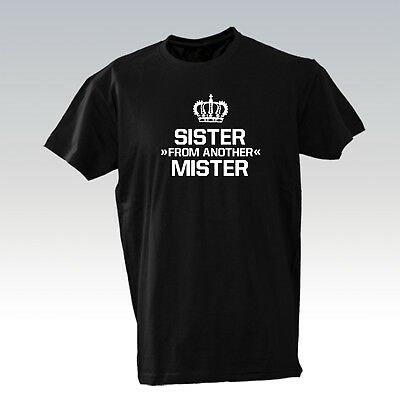 t shirts sister from another mister schwester best friend. Black Bedroom Furniture Sets. Home Design Ideas