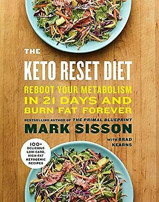 The Keto Reset Diet: Reboot Your Metabolism in 21 Days and Burn Fat Forever (HC)