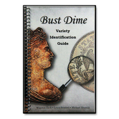 Bust Dime Book | Variety Identification Guide