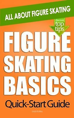 Figure Skating Basics: All About Figure Skating