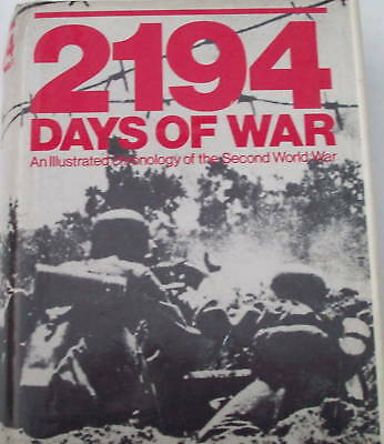 """Second World War-""""2194 Days Of War""""- Illustrated Report"""