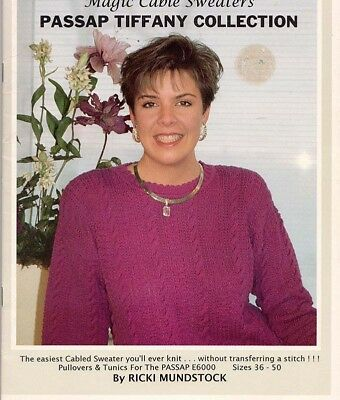 Magic Cable Sweaters - Passap Tiffany Collection Patterns - Ricki Mundstock