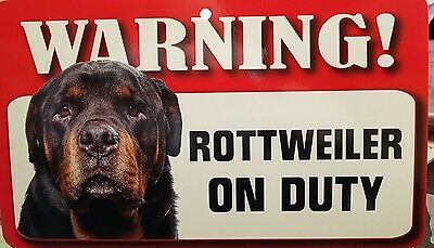 "Warning "" rottweiler ""on Duty pet  Dog Breed Sign"