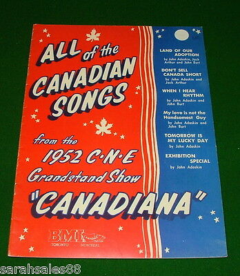 ALL CANADIAN SONGS from 1952 C.N.E Grandstand Show EXHIBITION, CANADIANA Vintage