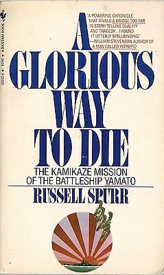 A Glorious Way to Die (Yamato), by Russel Spurr