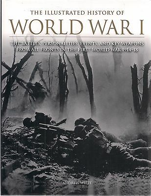 Illustrated History of World War I by Andrew West