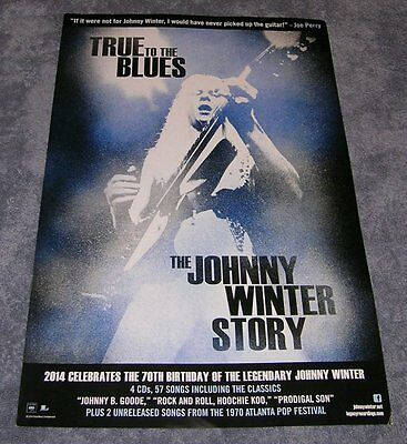 The Johnny Winter Story ~ True To The Blues ~ 2014 Promo Promotional Ad ~ Poster
