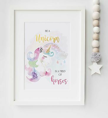 Be A Unicorn In A Field Of Horses Quote Picture Print Childrens Gift UNFRAMED