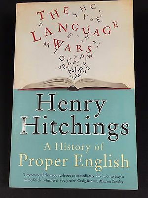 The Language Wars Book by Henry Hitchings A History of Proper English Paperback