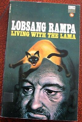 LIVING WITH THE LAMA   Lobsang Rampa