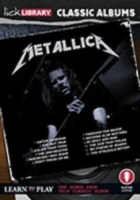 Lick Library Classic Albums Metallica The Black Album Learn To Play Guitar Dvd