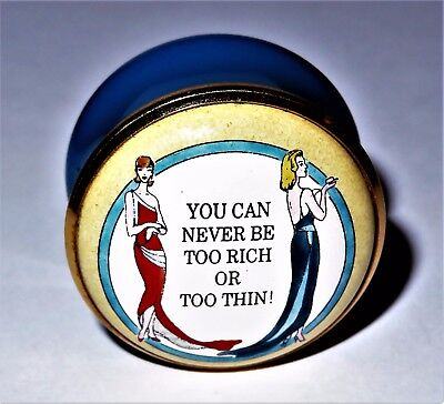 """Halcyon Days Enamel Box - """"you Can Never Be Too Rich Or Too Thin"""" - Art Deco"""
