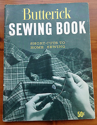 VINTAGE Butterick SEWING BOOK Short-Cuts to Home Sewing 1959