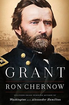 Grant by Ron Chernow (Hardcover)