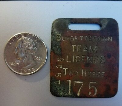 Horse Stable Team License BURGETTSTOWN Pensylvania Brass Tag RARE ! Free ship.