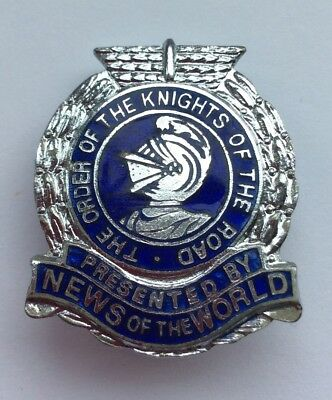 The Order Of The Knights Of The Road Presented By News Of The World Badge