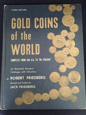 Gold Coins Of The World 3rd Edition by Robert Friedberg