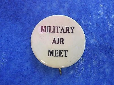 "Air Service ""Military Air Meet"" Celluloid Pin."