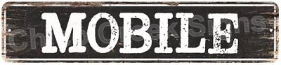 MOBILE Vintage Look Rustic Metal Sign Chic City State Retro 4x18 4180859