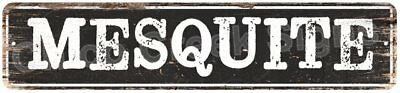 MESQUITE Vintage Look Rustic Metal Sign Chic City State Retro 4x18 4180979