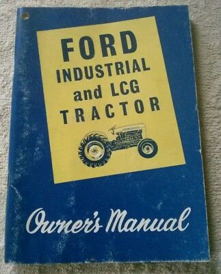 Vintage Ford Series 2000 & 4000 Industrial & L.c.g. Tractor Owners Manual