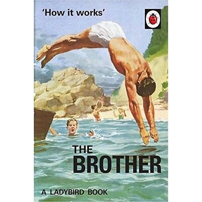 How it Works The Brother Ladybird NEW Hardback Book Classic Grown Up Adult Retro
