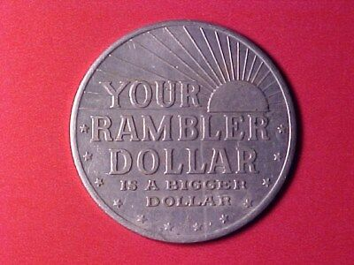 Your Rambler Dollar Is A Bigger Dollar Large Token Automobile Company