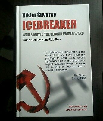 Icebreaker  Who Started the Second World War by Viktor Suvorov (Hardback, 2010)