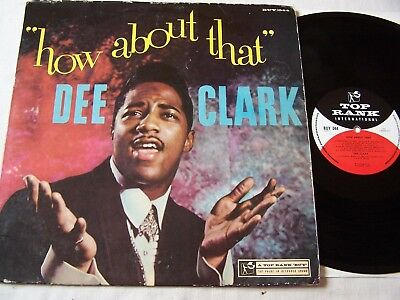 Dee Clark - How About That ~ 1959 Uk Top Rank Label ~