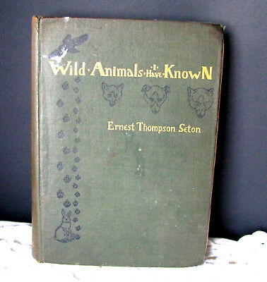 Wild Animals I Have Known by Ernest Thompson Seton With Over 200 Drawings c.1916