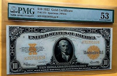 1922 $10 GOLD CERTIFICATE PMG53 ABOUT UNCIRCULATED LARGE STUNNING Fr#1173