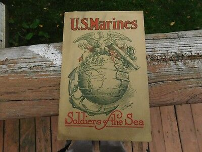 U. S. Marines Soldiers of the Sea 1918 WWI Publicity Book