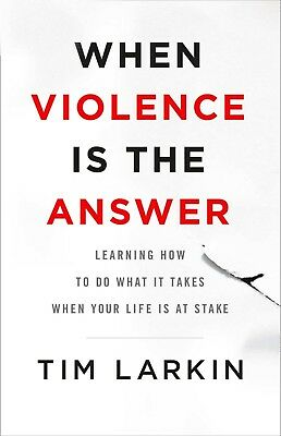 When Violence Is the Answer by Tim Larkin Ebooks