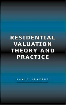 Residential Valuation Theory and Practice By David Jenkins