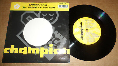 Chubb Rock 'treat 'em Right' Champ 272 Champion Records 1990 Uk Issue