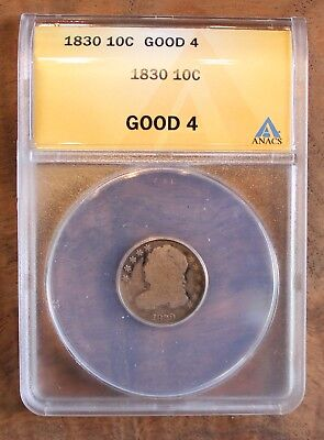 1830 Capped Bust US Dime ANACS Good 4 Ten Cent Coin .10