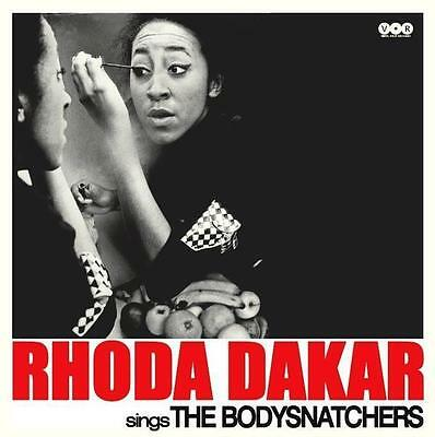 RHODA DAKAR * Sings The Bodysnatchers - Black Vinyl LP Neu