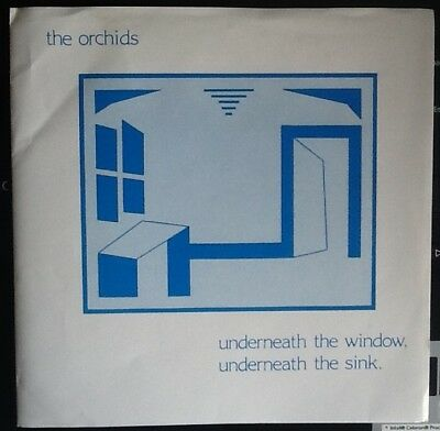 "The Orchids 7"" single 'Underneath The Window, Underneath The Sink' on Sarah."