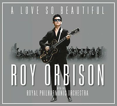 ROY ORBISON 'A LOVE SO BEAUTIFUL' (Royal Philharmonic Orchestra) CD (2017)